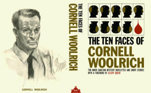 The Ten Faces of Cornell Woolrich